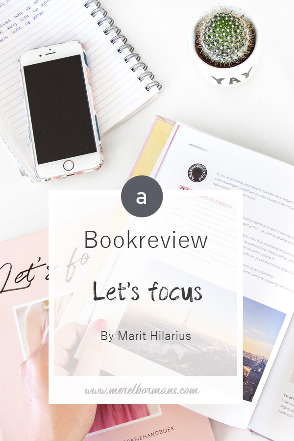 Did you already read the book Let's Focus by Marit Hilarius? It's a great photography resource!
